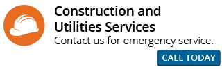 Construction and Utilities Services | Contact us for emergency service. | Call Now